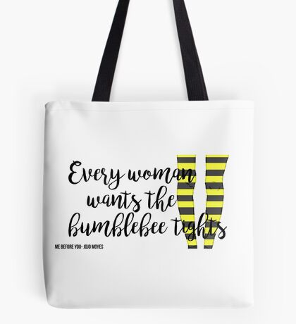 The Bumblebee Tights| Me Before You- Jojo Moyes Tote Bag