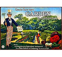 """Uncle Sam says GARDEN to cut food costs"" - Vintage propaganda poster .  Photographic Print"
