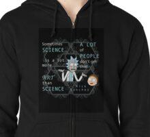 Rick on Science Zipped Hoodie