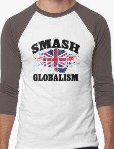 Brexit T-Shirt, Smash Globalism T-Shirt Men's Baseball ¾ T-Shirt