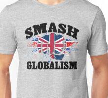 Brexit T-Shirt, Smash Globalism T-Shirt Unisex T-Shirt