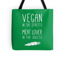 Vegan In The Streets Tote Bag