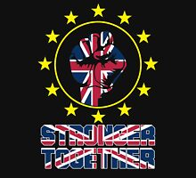 Stronger Together With European Pro EU Anti Brexit T-shirt Unisex T-Shirt