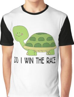 did i win the race, funny Animal Graphic T-Shirt