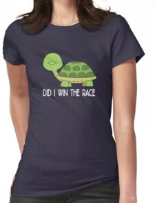 did i win the race Womens Fitted T-Shirt