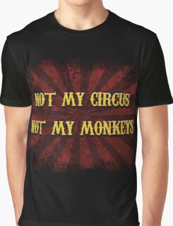 Not My Circus Graphic T-Shirt