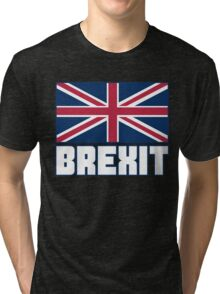 Vote Brexit, Funny UK Independence Day 2016, British T-Shirt Tri-blend T-Shirt