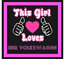 This Girl Loves VW Photographic Print
