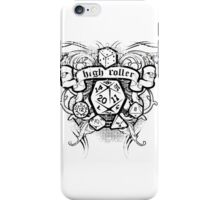 High Roller iPhone Case/Skin