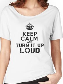 Turn It Up Loud! Women's Relaxed Fit T-Shirt