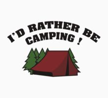 I'd Rather Be Camping Kids Tee