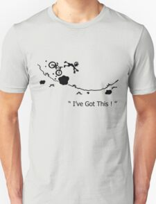 """Cycling Crash, Mountain Bike """" I've Got This ! """" Cartoon T-Shirt"""