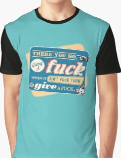"""""""Ain't Your Turn to Give a Fuck"""" - The Wire (Colorful Light) Graphic T-Shirt"""