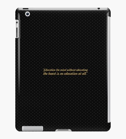 "Education the mind... ""Aristotle"" Inspirational Quote iPad Case/Skin"