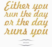 """Either day run the day... """"Jim Rohn"""" Inspirational Quote Kids Tee"""