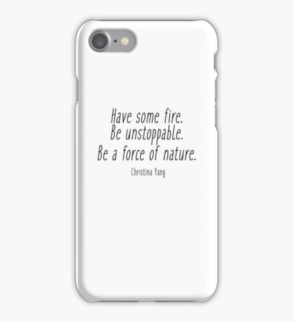 Grey's Anatomy - Have some fire iPhone Case/Skin