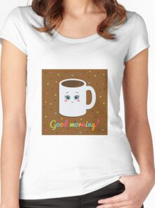 Good morning illustration with coffee. Women's Fitted Scoop T-Shirt