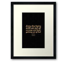 """Every day begins... """"Mason Cooley"""" Inspirational Quote Framed Print"""
