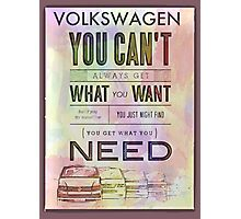 Get what you need Photographic Print
