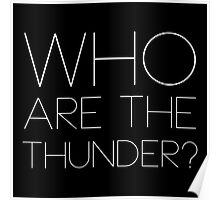 Who are the thunder? - W Poster