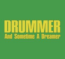 Drummer  Dreamer yelloy One Piece - Short Sleeve