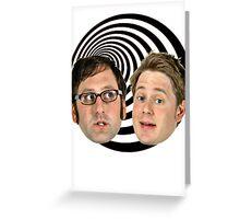 Tim & Eric Greeting Card
