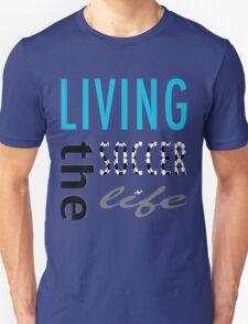 Soccer Life T-Shirt