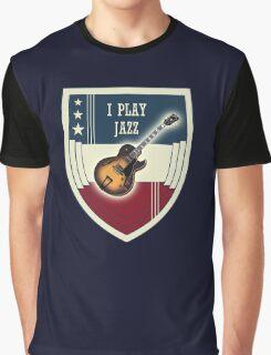 I play jazz Graphic T-Shirt