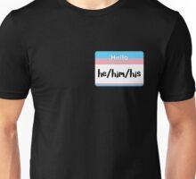 Trans Pride Pronoun Nametag - he/him/his Unisex T-Shirt