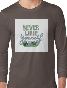Never Limit Yourself Long Sleeve T-Shirt