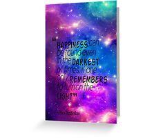 Happiness Can Be Found-Galaxy Greeting Card
