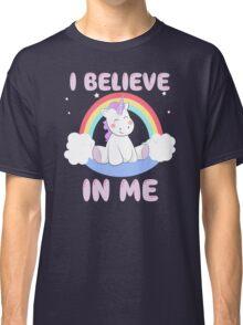Cute Unicorn I Believe In Me T Shirt Classic T-Shirt