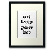 Cool Happy Genius Hero Framed Print