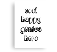 Cool Happy Genius Hero Canvas Print