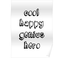 Cool Happy Genius Hero Poster