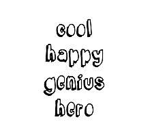 Cool Happy Genius Hero Photographic Print