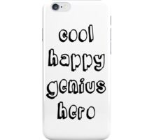 Cool Happy Genius Hero iPhone Case/Skin