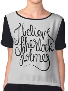 I Believe in Sherlock Holmes (BLACK) Chiffon Top