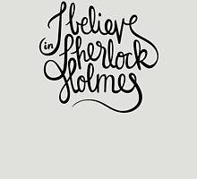 I Believe in Sherlock Holmes (BLACK) Unisex T-Shirt