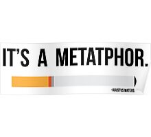 It is a metaphor Poster