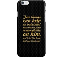 """Few things can help... """"Booker T. Washington"""" Inspirational Quote iPhone Case/Skin"""