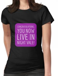 Congratulations, you now live in Night Vale! Womens Fitted T-Shirt