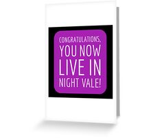 Congratulations, you now live in Night Vale! Greeting Card