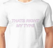 That's Right My Type- Sehun Unisex T-Shirt