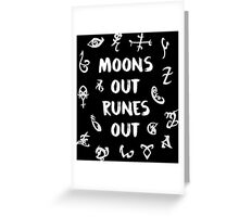 moons out runes out Greeting Card