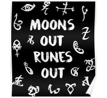 moons out runes out Poster