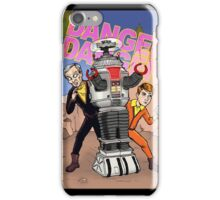 Danger, Will Robinson! iPhone Case/Skin