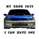 My bank says I can have one by Glenn Bumford