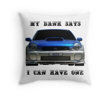 My bank says I can have one Throw Pillow