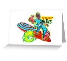 """""""Surf's Up"""" Surfing Zombie Brand Greeting Card"""
